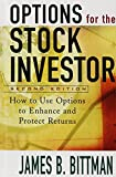 Options for the Stock Investor: How to Use Options to Enhance and Protect Returns