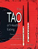 img - for The Tao of Healthy Eating: Dietary Wisdom According to Chinese Medicine book / textbook / text book