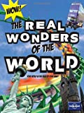 Lonely Planet Not-for-Parents the Real Wonders of the World (Lonely Planet Not for Parents)