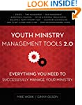 Youth Ministry Management Tools 2.0:...