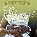 Eternal Vows (       UNABRIDGED) by Rochelle Alers Narrated by Cary Hite