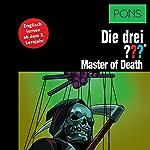 Master of Death: Englisch lernen ab dem 3. Lernjahr (Die drei ???) | Kari Erlhoff