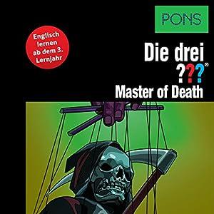 Master of Death: Englisch lernen ab dem 3. Lernjahr (Die drei ???) Hörbuch von Kari Erlhoff Gesprochen von: Brian Munatones