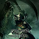 Crown of Steel: Chaos Awakens, Book 2 | Heath Pfaff