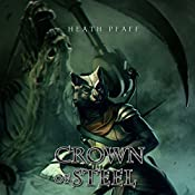 Crown of Steel: Chaos Awakens, Book 2 | Heath Pfaff