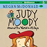 Around the World in 8 1/2 Days: Judy Moody, Book 7 (       UNABRIDGED) by Megan McDonald Narrated by Barbara Rosenblat