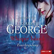 Feuerbrandung (Whisper Island 3) | Elizabeth George