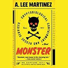 Monster: A Novel Audiobook by A. Lee Martinez Narrated by Eric Michael Summerer