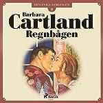 Regnbågen (Den eviga samlingen 9) | Barbara Cartland