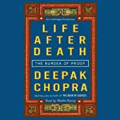 Life After Death: The Burden of Proof | [Deepak Chopra]