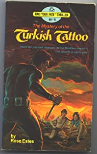 MYS TURKISH TATTOO #6 (Find Your Fate Thriller, Rh No 6