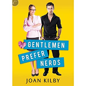 Gentlemen Prefer Nerds | [Joan Kilby]