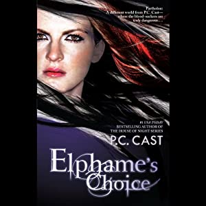 Elphame's Choice | [P. C. Cast]