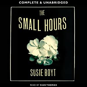 The Small Hours | [Susie Boyt]