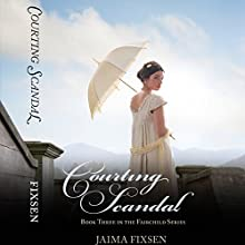 Courting Scandal Audiobook by Jaima Fixsen Narrated by Lucy Paterson