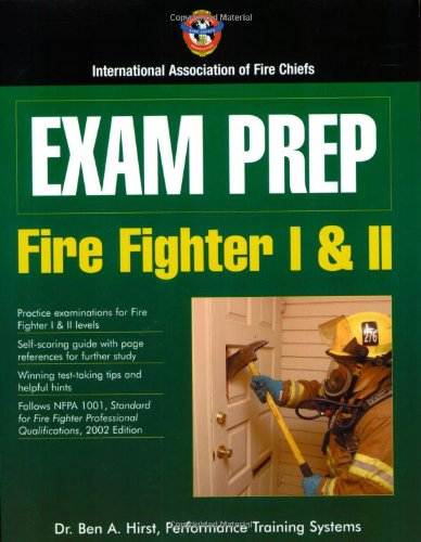 Fire Fighter I & II (Exam Prep) (Exam Prep (Jones & Bartlett Publishers)) - Jones And Bartlett Publishers - 0763728470 - ISBN: 0763728470 - ISBN-13: 9780763728472