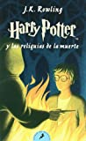Harry Potter - Spanish: Harry Potter Y LAS Reliquias De LA Muerte - Paperback