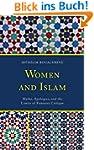 Women and Islam: Myths, Apologies, an...