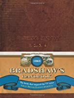 Bradshaw's Handbook - A Facsimile of the Famous Guide (Old House)