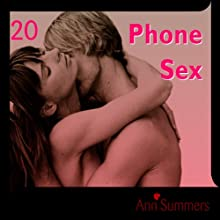 Phone Sex: Ann Summers Short Story 20 Audiobook by Ann Summers