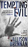 TEMPTING EVIL (PRISON BREAK TRILOGY) (0749939362) by ALLISON BRENNAN