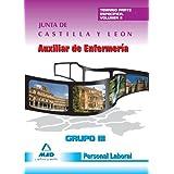 Auxiliar De Enfermería Grupo Iii Personal Laboral De La Junta De Castilla Y León. Temario Parte Específica. Volumen...