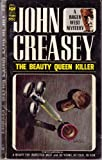 The Beauty Queen Killer (006080887X) by Creasey, John