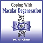 Coping with Macular Degeneration | Patricia Gilbert