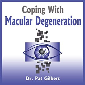 Coping with Macular Degeneration Audiobook
