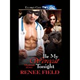 Be My Werecat Tonight (Darklander Lovers, Book Two): Darklander Lovers Series, Book 2by Renee Field