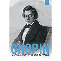 Chopin - A Documentary by Angelo Bozzolini