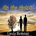 In the Spirit | Linda Rettstatt