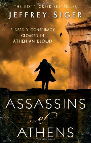 Assassins Of Athens: Number 2 in series (Chief Inspector Andreas Kaldis Mystery)