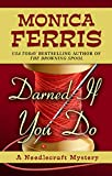 Darned If You Do (A Needlecraft Mystery)
