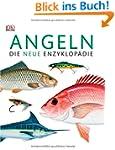 Angeln: Die neue Enzyklop�die