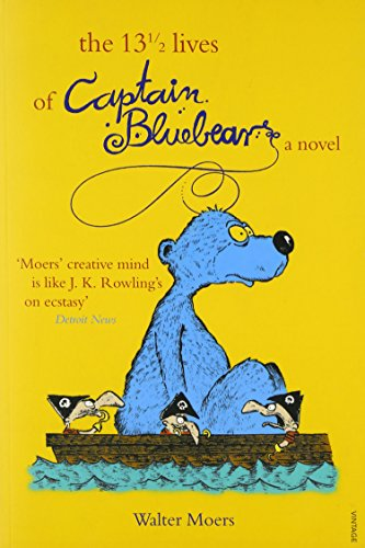 The 13½  Lives of Captain Bluebear (Zamonia, #1)