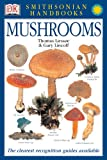 Smithsonian Handbooks: Mushrooms (0789489864) by Laessoe, Thomas