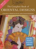 img - for The Complete Book of Oriental Designs: A Source Book for Craftspeople and Artists Plus a Gallery of Inspirational Finished Pieces (Design Source Books) book / textbook / text book
