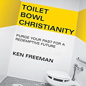 Toilet Bowl Christianity Audiobook
