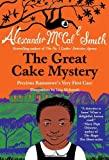 Image of The Great Cake Mystery: Precious Ramotswe's Very First Case: A Precious Ramotswe Mystery for Young Readers (No. 1 Ladies' Detective Agency (Precious Ramotswe Mysteries))