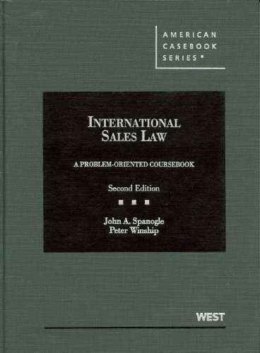 Spanogle and Winship's International Sales Law, A...