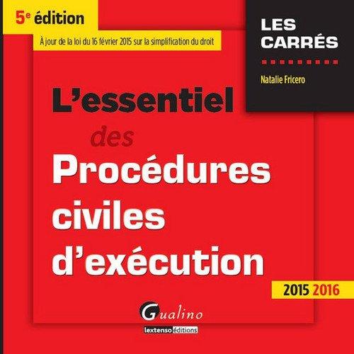 L'essentiel des procédures civiles d'exécution 2015-2016