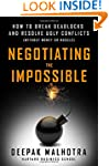 Negotiating the Impossible: How to Br...