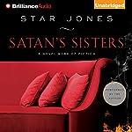 Satan's Sisters: A Novel Work of Fiction | Star Jones
