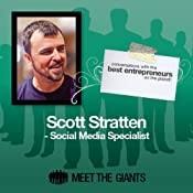 Scott Stratten - Social Media Specialist: Conversations with the Best Entrepreneurs on the Planet | [Scott Stratten]