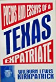 img - for Poems and Essays of a Texas Expatriate book / textbook / text book