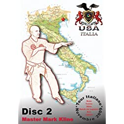Mark Kline Italian Pressure Point Tour - Disc 2