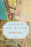 Jackie Lee Miles Cold Rock River