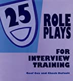 img - for 25 Role Plays for Interview Training by Geof Cox (1996-01-01) book / textbook / text book