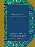 img - for The Recollections Of Alexis De Tocqueville; book / textbook / text book
